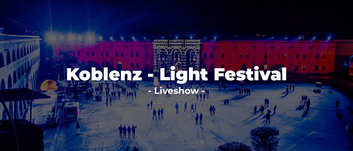Koblenz - Light Festival