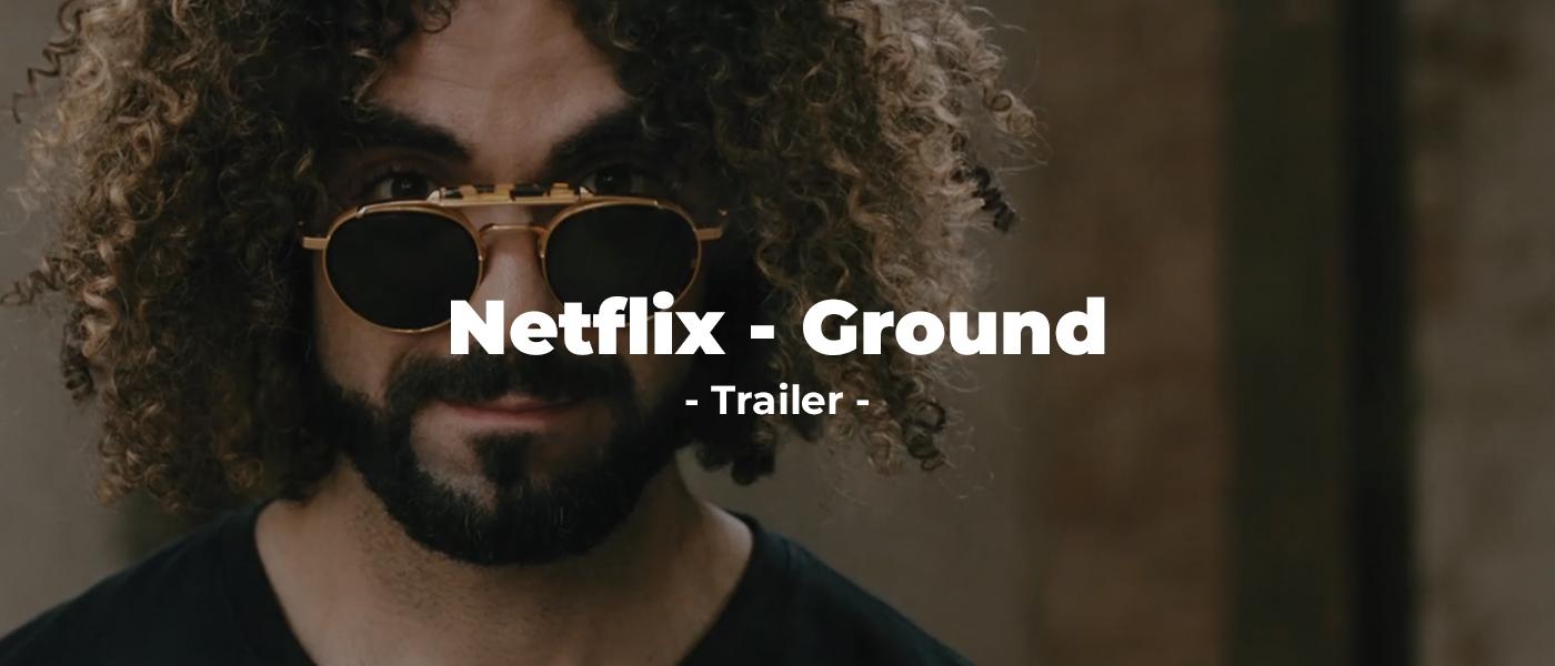 Netflix - Ground